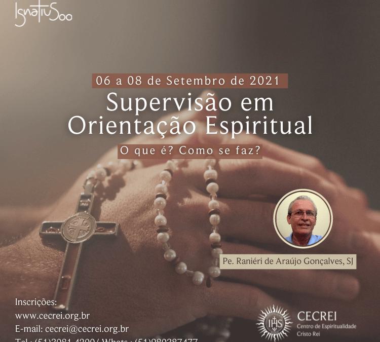 Supervisão em orientação espiritual: O que é? Como se faz?
