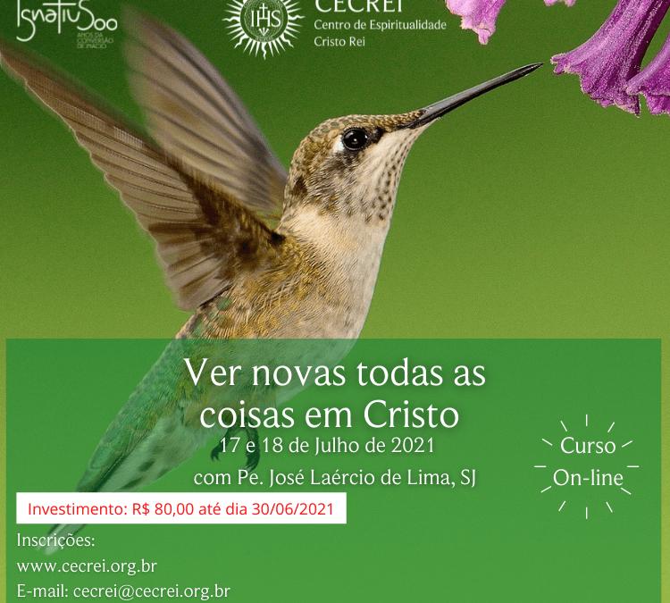 Curso on-line – 'Ver novas todas as coisas em Cristo'