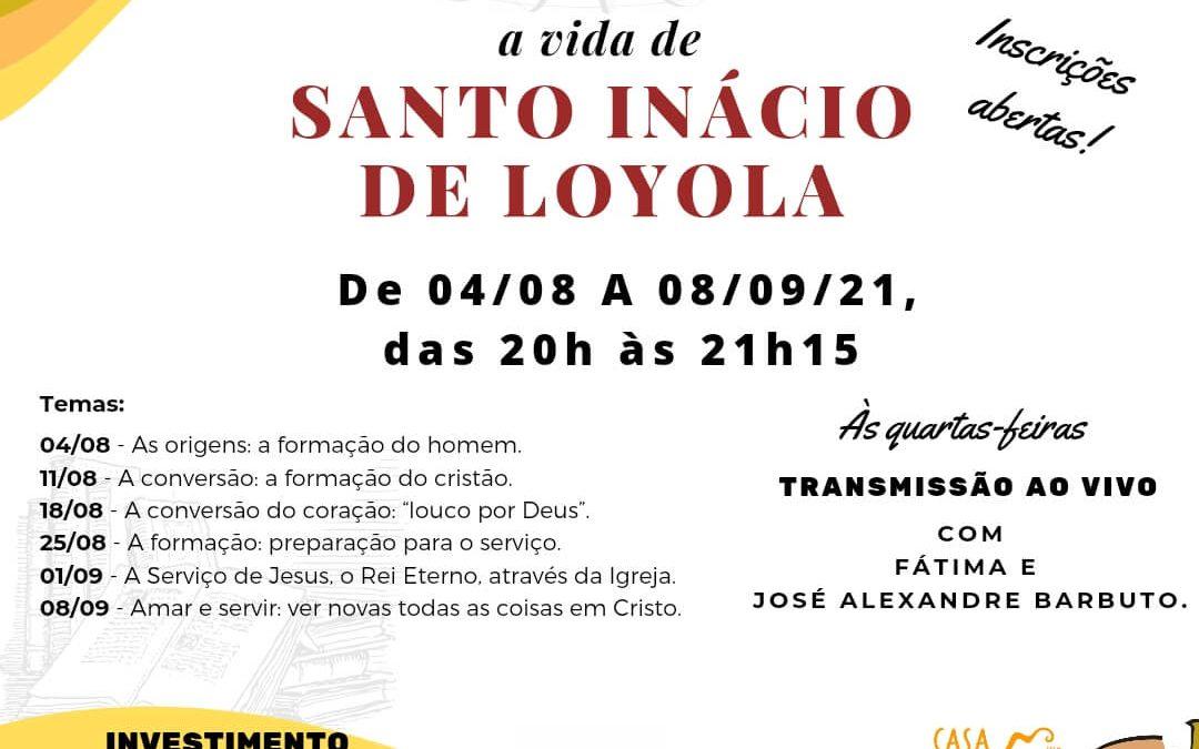 De cavaleiro a peregrino: a vida de Santo Inácio de Loyola