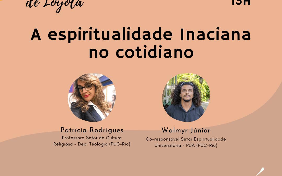 Tríduo de Santo Inácio de Loyola – 'A espiritualidade inaciana no cotidiano'