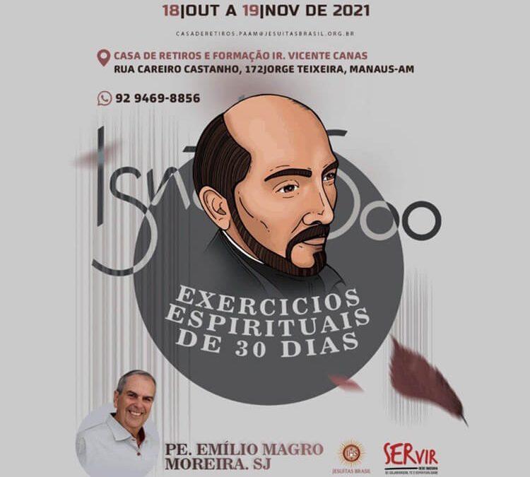 Exercícios Espirituais de 30 dias – Pe. Emílio Magro Moreira, SJ
