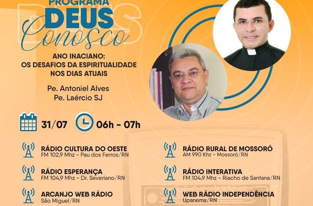 Programa Deus conosco: 'Ano Inaciano – Os desafios da espiritualidade nos dias atuais